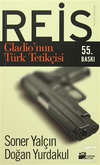 Reis Gladio'nun Türk Tetikçisi