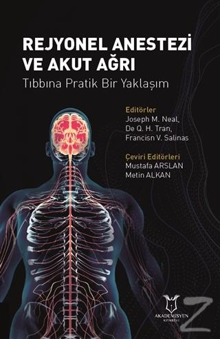 Rejyonel Anestezi ve Akut Ağrı Tıbbına Pratik Bir Yaklaşım (Ciltli) Jo