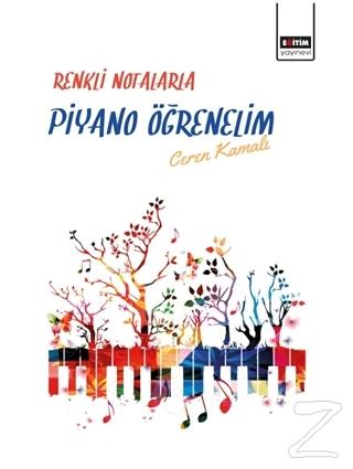 Renkli Notalarla Piyano Öğrenelim