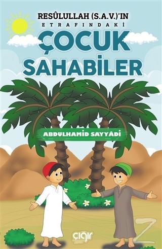 Resulullah (s.a.v.)'ın Etrafındaki Çocuk Sahabiler