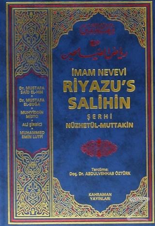 Riyazu's Salihin Şerhi (2 Cilt Takım, 2. Hamur)