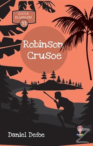 Robinson Crusoe - Çocuk Klasikleri 33