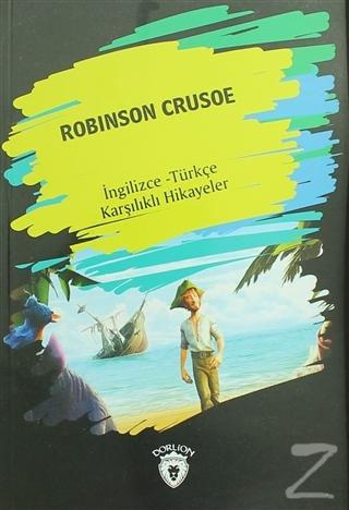 Robinson Crusoe (İngilizce Türkçe Karşılıklı Hikayeler)