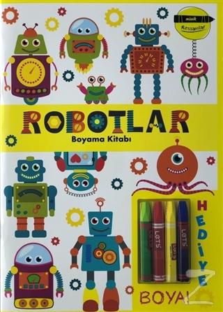 Robotlar Boyama Kitabı - Minik Ressamlar