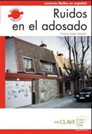 Ruidos en el Adosado (LFEE Nivel-1) A1-A2 İspanyolca Okuma Kitabı