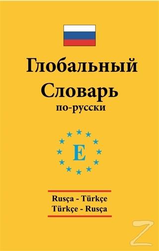 Rusça - Türkçe / Türkçe - Rusça Global Sözlük