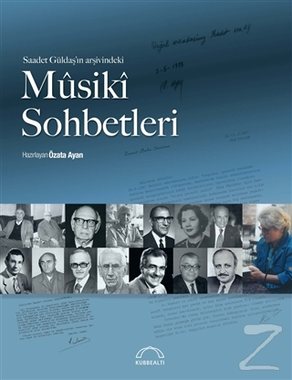 Saadet Güldaş'ın Arşivindeki Musiki Sohbetleri