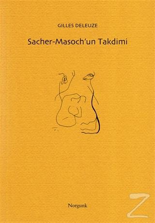 Sacher-Masoch'un Takdimi