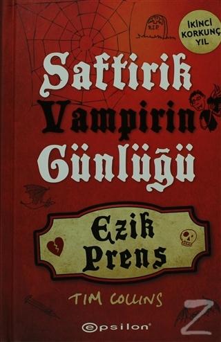 Ezik Prens - Saftirik Vampirin Günlüğü (Ciltli)