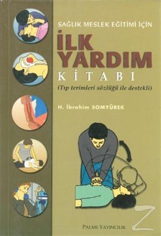 Sağlık Meslek Eğitimi İçin İlk Yardım Kitabı