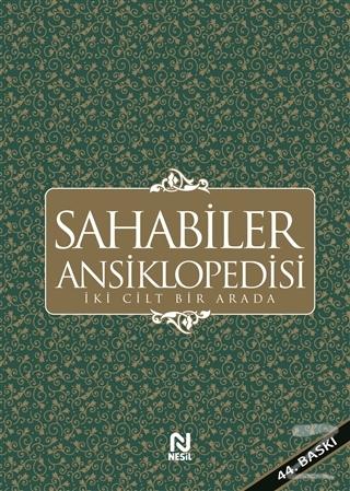 Sahabiler Ansiklopedisi (İki Cilt Bir Arada) (Ciltli)