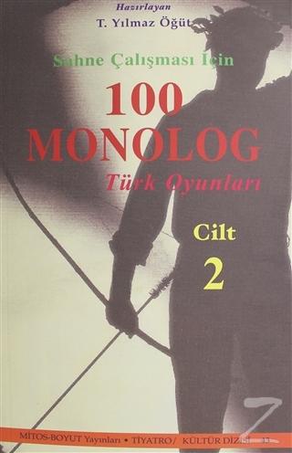 Sahne Çalışması İçin 100 Monolog Türk Oyunları Cilt 2