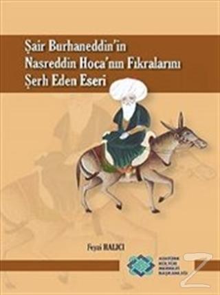 Şair Burhaneddin'in Nasreddin Hoca'nın Fıkralarını Şerh Eden Eseri