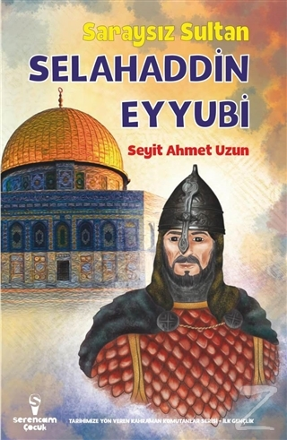 Saraysız Sultan Selahaddin Eyyubi Seyit Ahmet Uzun