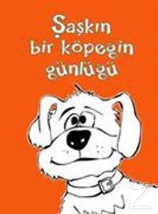 Şaşkın Bir Köpeğin Günlüğü