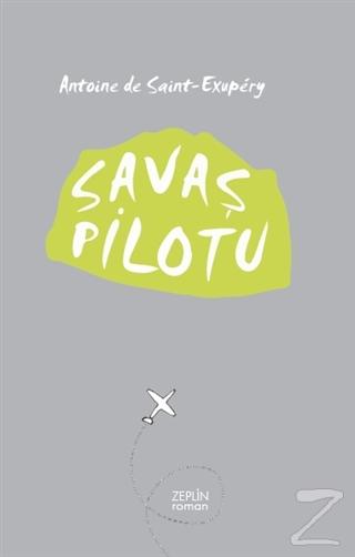 Savaş Pilotu - %24 indirimli  - Antoine de Saint-Exupery - Zeplin Kita