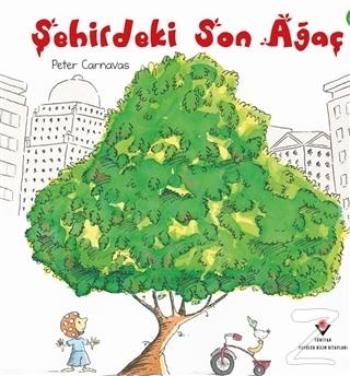 Şehirdeki Son Ağaç