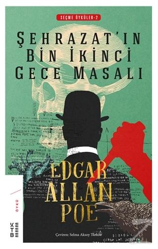 Şehrazat'ın Bin İkinci Gece Masalı Edgar Allan Poe