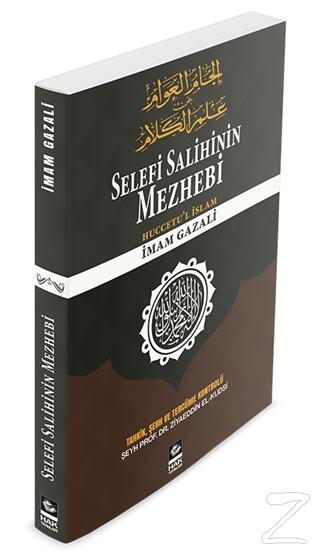 Selefi Salihinin Mezhebi İmam Gazali