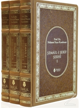 Şemail-i Şerif Şerhi (3 Kitap Takım) (Ciltli)