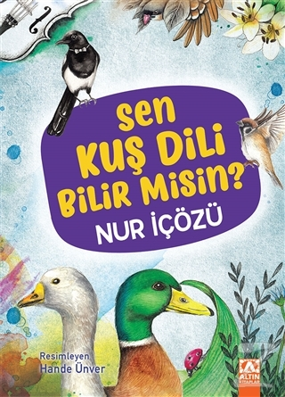 Sen Kuş Dili Bilir Misin? (Ciltli)