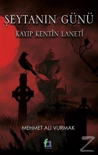 Şeytanın Günü - Kayıp Kentin Laneti