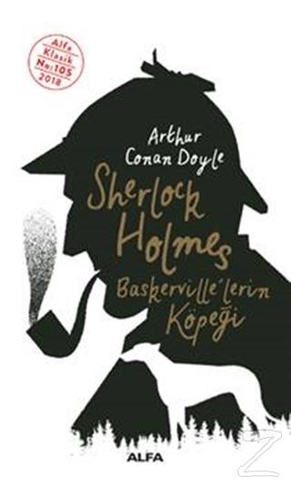 Sherlock Holmes - Baskerville'lerin Köpeği Sir Arthur Conan Doyle