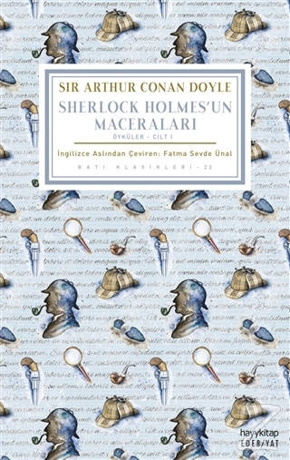Sherlock Holmes'un Maceraları (Öyküler – Cilt 1) Sir Arthur Conan Doyl