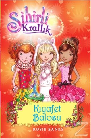 Sihirli Krallık - 17 : Kıyafet Balosu