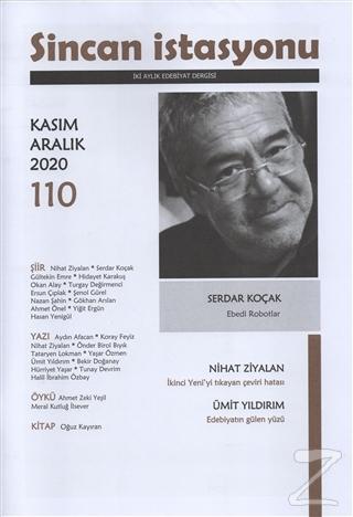 Sincan İstasyonu Edebiyat Dergisi Sayı: 110 Kasım-Aralık 2020