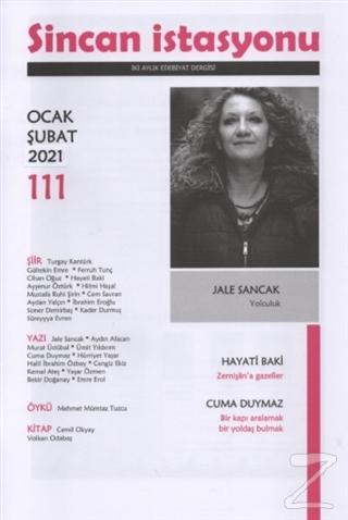 Sincan İstasyonu Edebiyat Dergisi Sayı: 111 Ocak-Şubat 2021