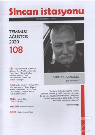 Sincan İstasyonu İki Aylık Edebiyat Dergisi Sayı: 108 Temmuz-Ağustos 2020