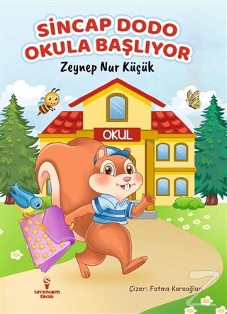 Sincap Dodo Okula Başlıyor