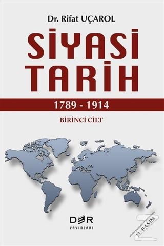 Siyasi Tarih Birinci Cilt (1789 - 1914) (Ciltli)