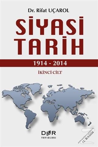 Siyasi Tarih İkinci Cilt (1914 - 2014) (Ciltli)