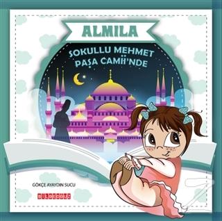 Sokullu Mehmet Paşa Camii'nde - Almila