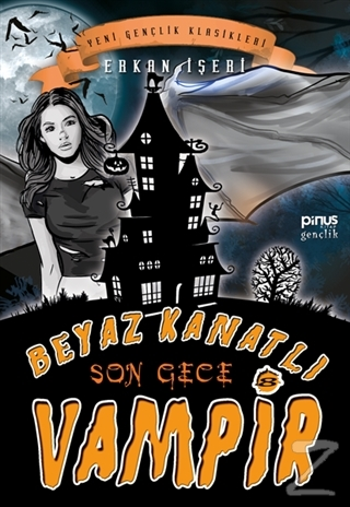 Son Gece - Beyaz Kanatlı Vampir 8