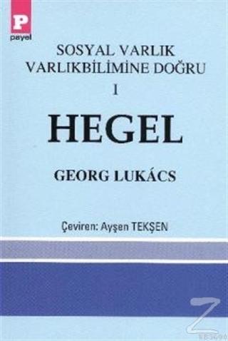 Sosyal Varlık Varlıkbilimine Doğru 1 - Hegel