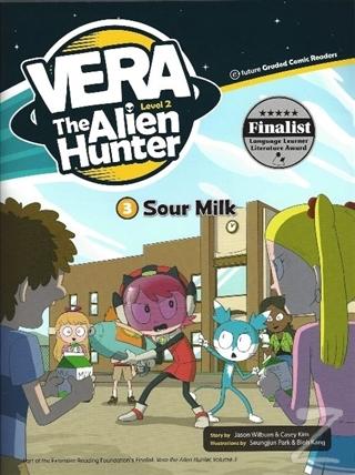 Sour Milk - Vera The Alien Hunter 2
