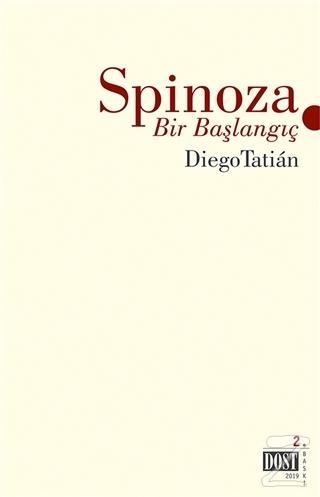 Spinoza - Bir Başlangıç
