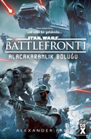 Star Wars Battlefront 1 - Alacakaranlık Bölüğü
