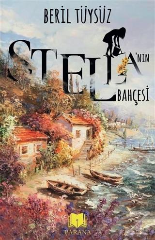 Stella'nın Bahçesi
