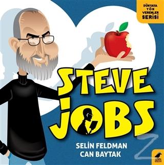 Steve Jobs - Dünyaya Yön Verenler Serisi