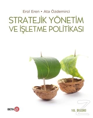 Stratejik Yönetim ve İşletme Politikası