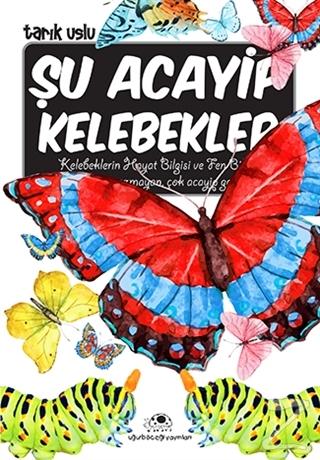 Şu Acayip Kelebekler