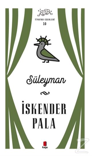 Süleyman - Tiyatro Eserleri 10
