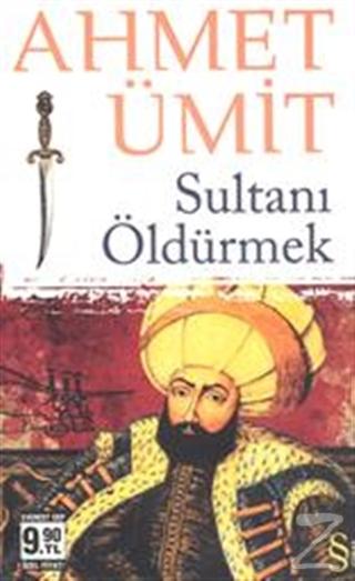 Sultanı Öldürmek