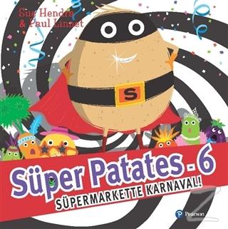 Süper Patates 6 - Süper Markette Karnaval!
