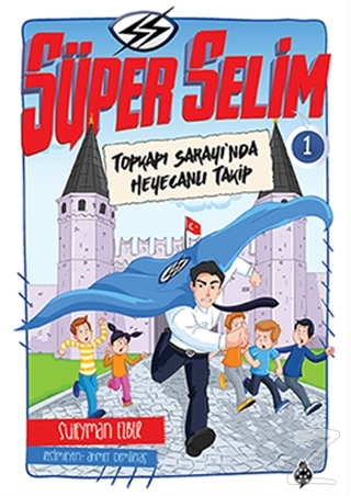Süper Selim - 1