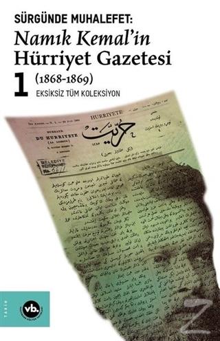 Sürgünde Muhalefet: Namık Kemal'in Hürriyet Gazetesi 1 (1868-1869)